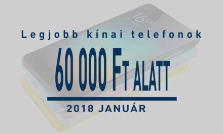 A legjobb középkategóriás kínai telefonok 60 ezer forint alatt – január